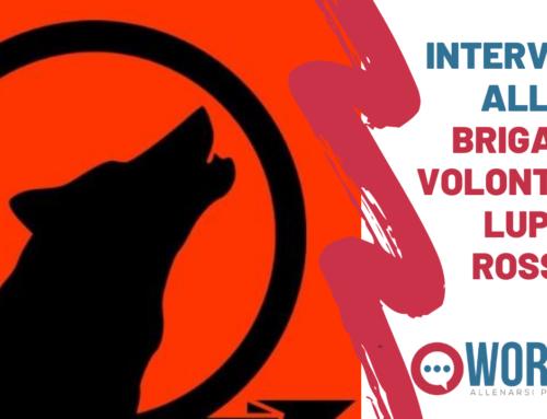 Intervista alla Brigata Volontaria Lupo Rosso